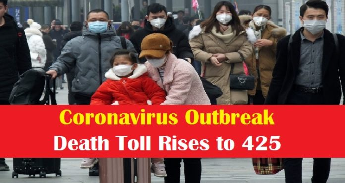 Coronavirus Death toll in China rises 425 , Hubei , Confirmed case in India