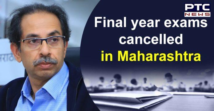 Maharashtra Final Year College Students Exam Cancelled   Uddav Thackeray Lockdown