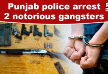 2 gangsters arrested by Punjab police with arms and ammunition