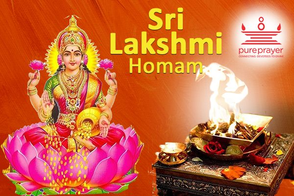 Book and perform Lakshmi Homa | Lakshmi Havan with best experienced Vedic Pandits from PurePrayer for abundant wealth and prosperity