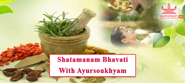 Shatamanam Bhavati With Ayur Soukhyam
