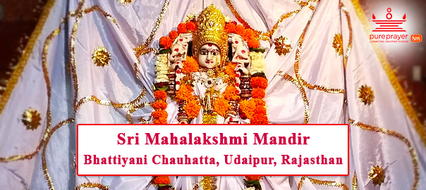 Sri Mahalakshmi Mandir in Bhattiyani Chauhatta of Udaipur