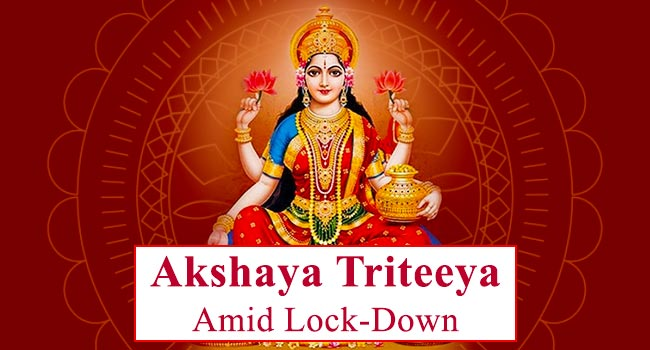 Celebrating Akshaya Triteeya amid Lock-Down