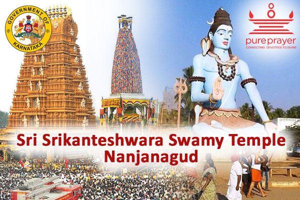Book Pujas in Sri Srikanteshwara Swamy Temple – Nanjanagud with Pureprayer