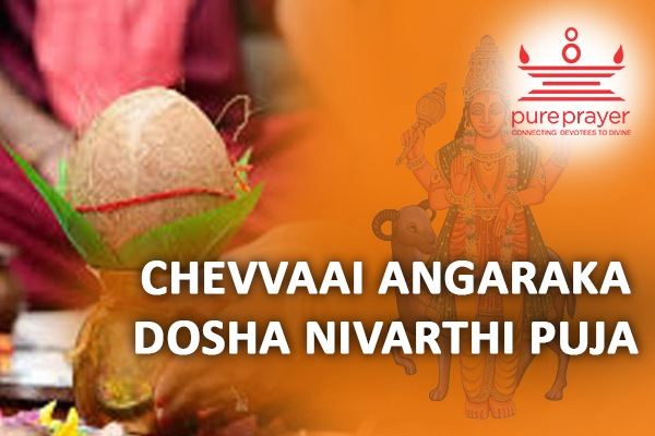 PurePrayer provides the best and experienced Vedic Pandits to perform Sevvai Dosham Parihara Poojas in important and well-known Kshetras, Homa Kuteeras or in the safety of your homes.