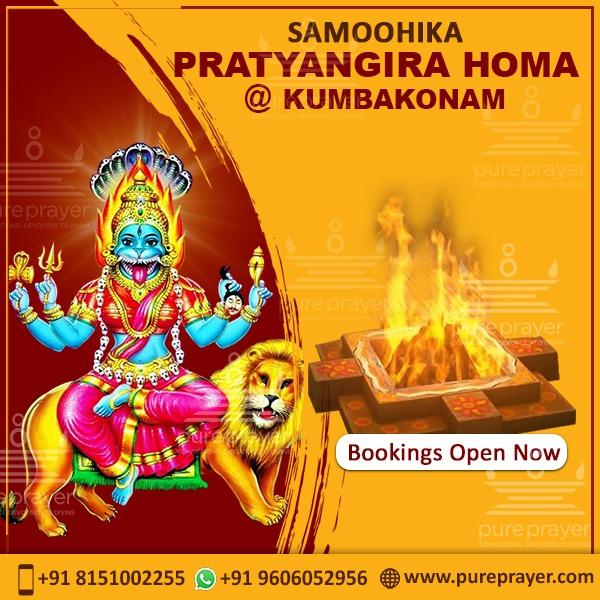 Book and participate in Samoohik Pratyangira Homam Online being organized by PurePrayer on November 04th, 2021 in Kumbakonam.