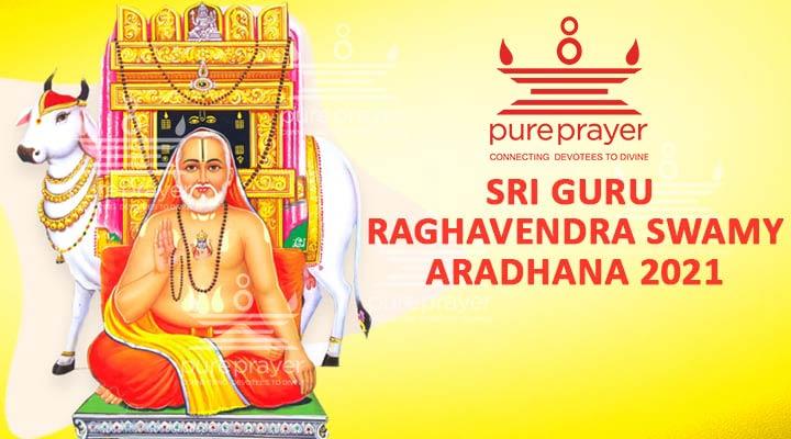 Sri Guru Raghavendraswamy Aradhana 2021