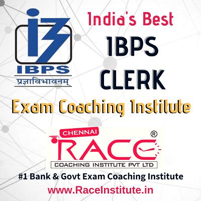 TOP - #1- BEST IBPS CLERK IBPS CLERICAL CADRE EXAM COACHING INSTITUTE - RACE INSTITUTE - BANK PO COACHING