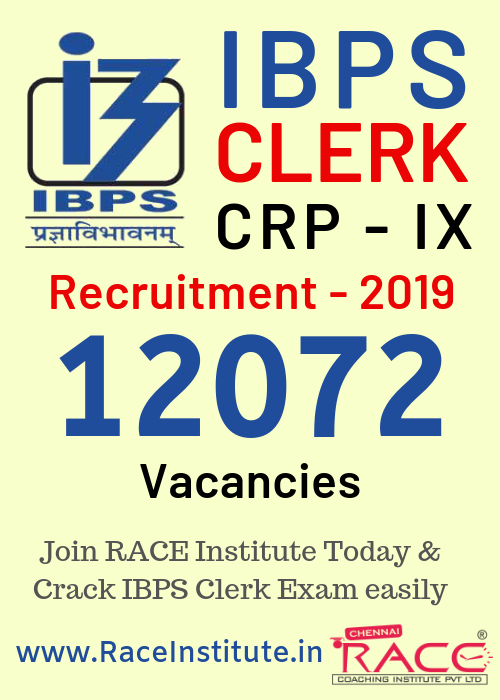 IBPS CLERK RECRUITMENT 2019 - 12072 VACANCIES - RECRUITMENT NOTIFICATION - HOW TO CRACK IBPS CLERK RECRUITRMENT 2019 - BEST BANK COACHING