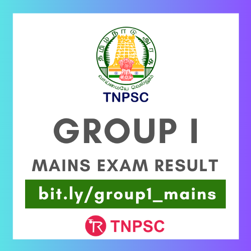 TNPSC Group 1 Mains Exam result - official link and expected cutoff marks