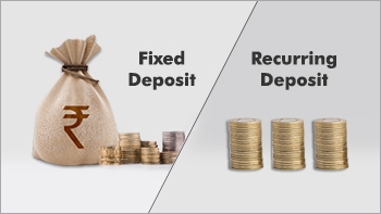 What is the difference between Fixed Deposit and Recurring Deposit?