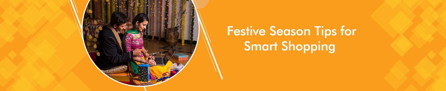 Festive Season Tips for Smart Shopping