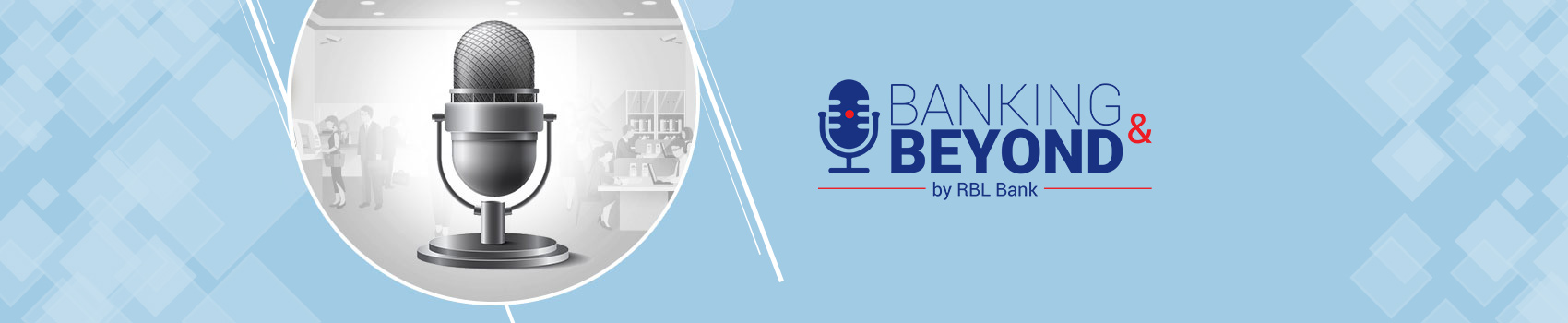Banking & Beyond by RBL Bank