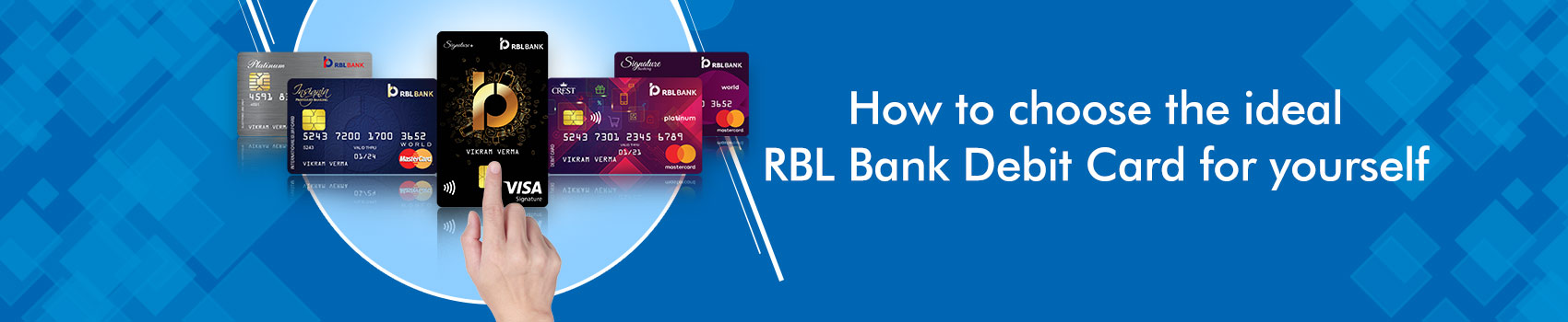 How to choose the ideal RBL Bank Debit Card for yourself
