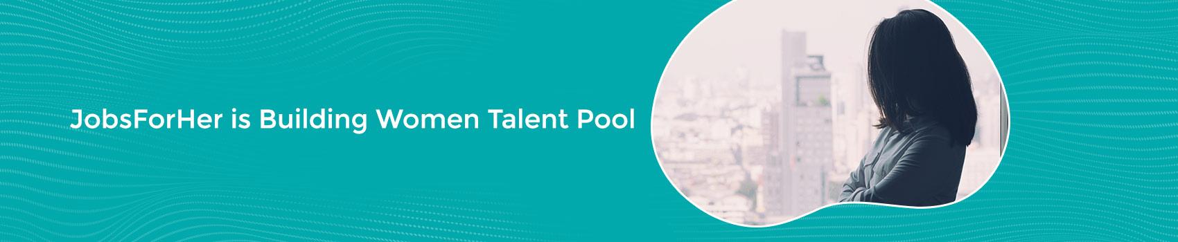 JobsForHer is Building Women Talent Pool