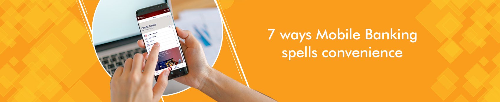 7 ways Mobile Banking spells convenience
