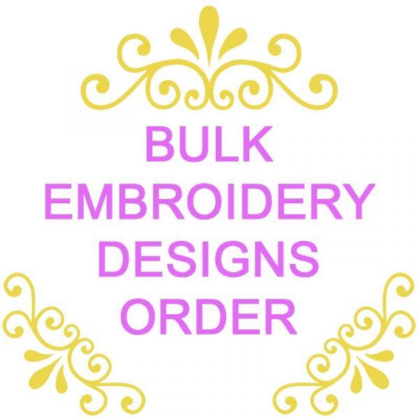 Bulk Embroidery Designs Order