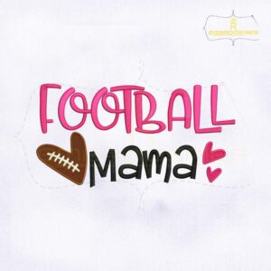 Football Mama Quote Embroidery Design