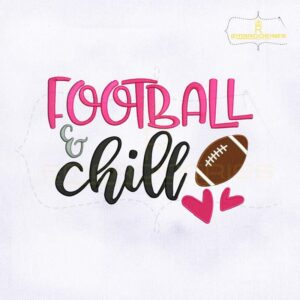 Football And Chill Embroidery Design