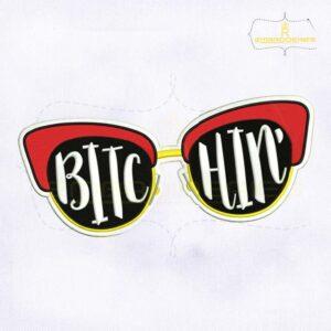 Fashionable Bitchin Glasses Embroidery Design