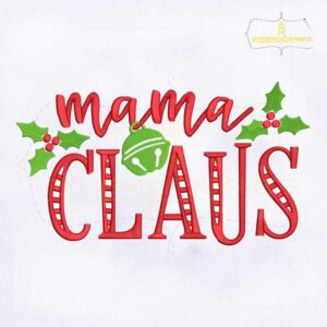 Christmas Mama Claus Embroidery Design