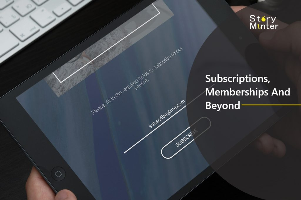 Subscription and Memberships