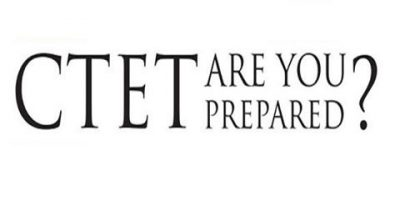CTET Last Minute Preparation Tips 2019