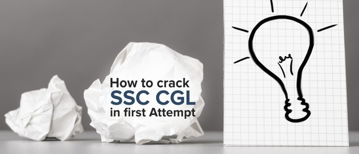 How to Crack SSC CGL in first attempt?