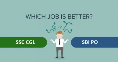 SSC CGL vs SBI PO which one is better?