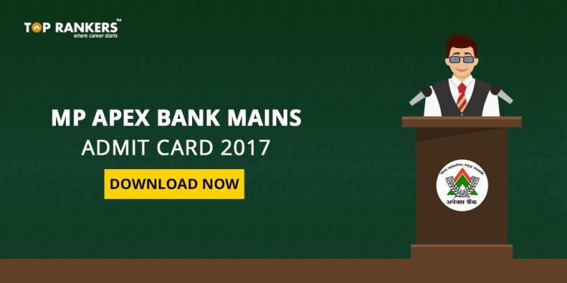 MP Apex Bank Mains Admit Card 2017