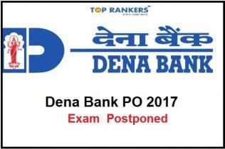 Dena Bank PGDBF PO 2017 Exam Postponed – Check Details