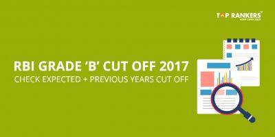 RBI Grade B Cutoff 2017 – Check Previous Years Cut Off!
