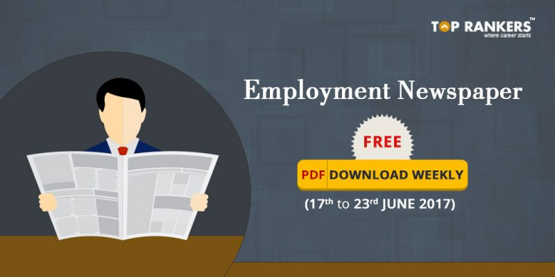 Employment News paper Free PDF Download for 17th to 23rd June 2017
