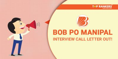 BOB PO Manipal Interview Call letter out!