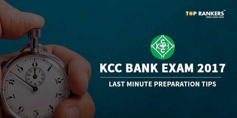 KCC Bank Last minute preparation tips