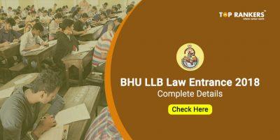 BHU LLB Law Entrance 2018 : Application Form, Exam Dates, Syllabus & Exam Pattern