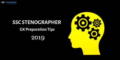 SSC Stenographer GK Preparation Tips 2019