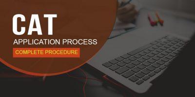 CAT APPLICATION PROCESS: Complete Procedure explained