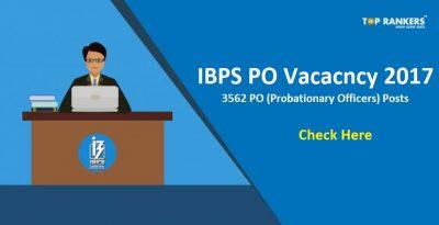 IBPS PO Vacancy 2017- IBPS Has Declared A Total of 3562 Posts