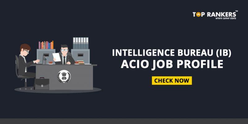 IB ACIO Job Profile