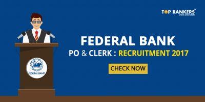 Federal Bank PO Clerk Recruitment 2017- Complete Details