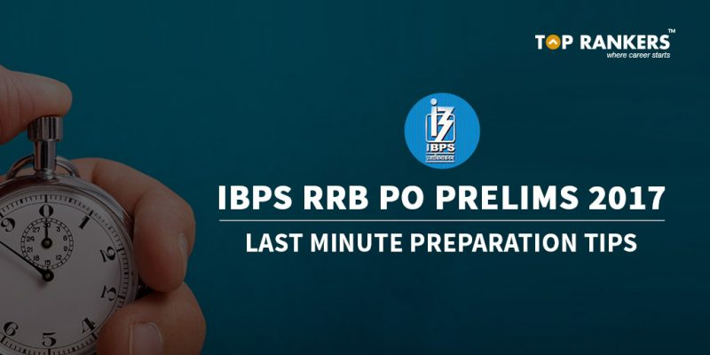 Last Minute Tips IBPS RRB PO Prelims 2017