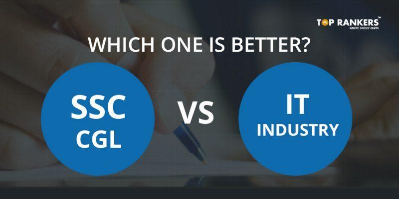 SSC CGL vs IT Industry