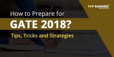 How to Prepare for GATE 2018?