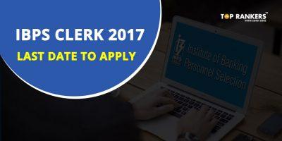 IBPS Clerk 2017 Last Date to Apply