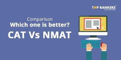 CAT Vs NMAT differences: Which one is better?