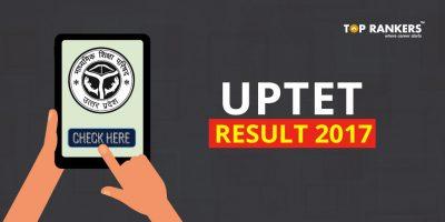 UPTET Result 2017- Check your UP TET 2017 Revised Result Here