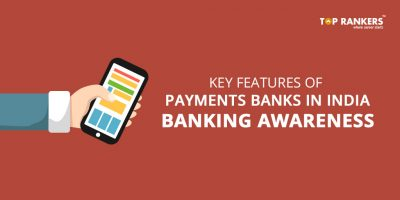 Key Features of Payments Banks in India