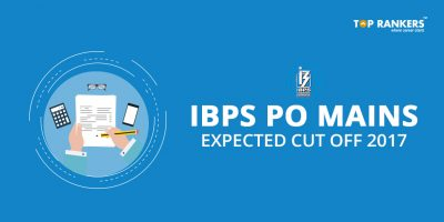 IBPS PO Mains Cut off 2017 – Expected Score