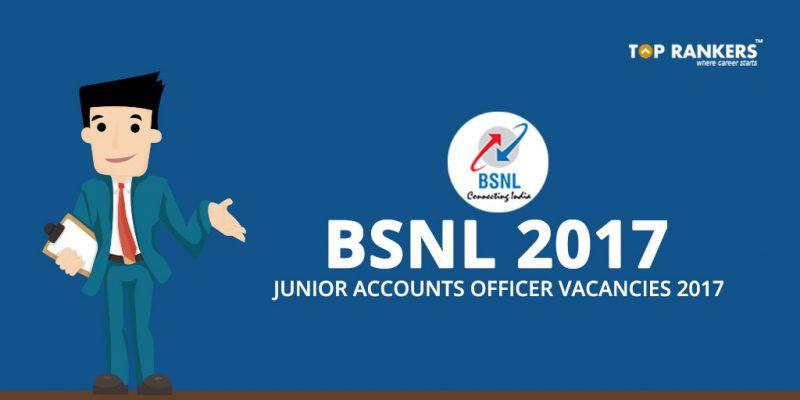 Detailed BSNL Junior Accounts Officer Vacancy 2017